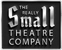 The Really Small Theatre Company
